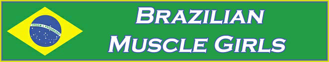 Brazilian Muscle Girls