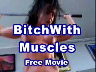 Free Movie: Bitch With Muscles